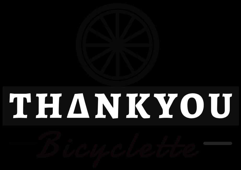 Thankyou Bicyclette